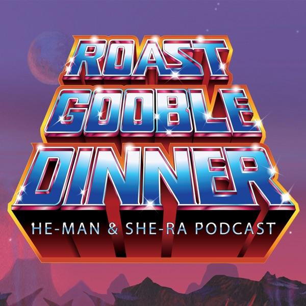 He-Man.org's Roast Gooble Dinner