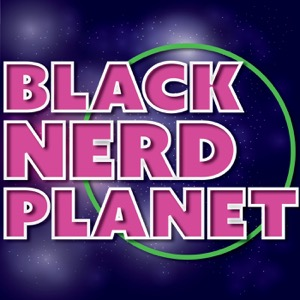 Black Nerd Planet
