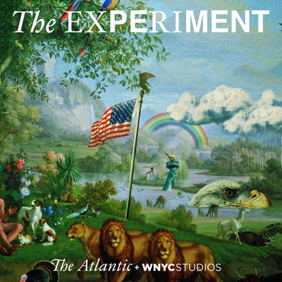 The Experiment:The Atlantic and WNYC Studios