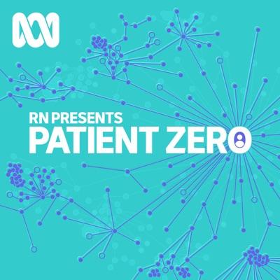 RN Presents - Patient Zero:ABC Radio
