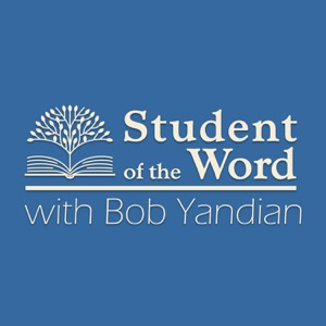 Student of the Word with Bob Yandian
