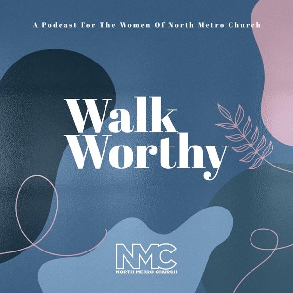 Walk Worthy Artwork
