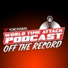 World Time Attack Podcast: Off The Record artwork