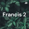 Francis 2 artwork