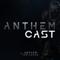 AnthemCast