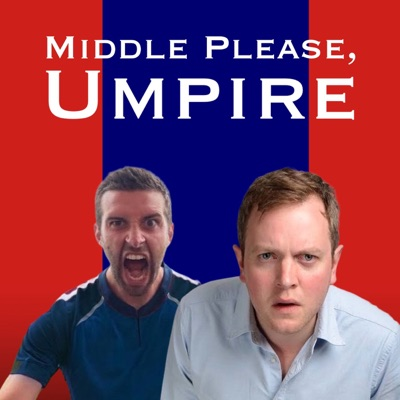 Middle Please, Umpire - a Cricket Podcast:Miles Jupp, Mark Wood, Electric Sports, Playback Media
