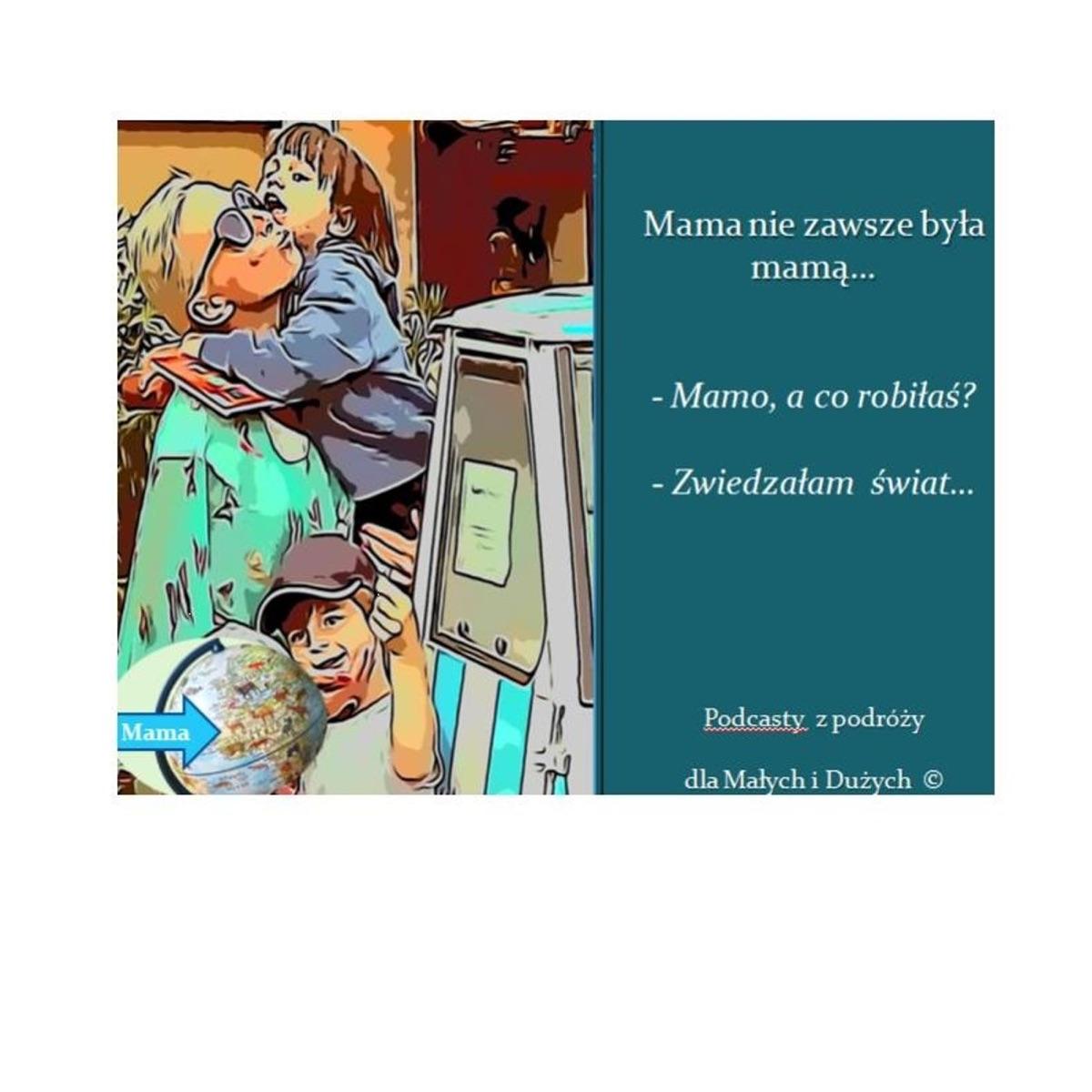 Mama nie zawsze była mamą