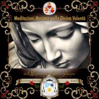 Meditazioni mariane sulla Divina Volontà podcast