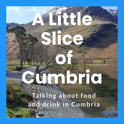 A Little Slice of Cumbria