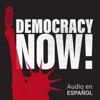 Democracy Now! en español