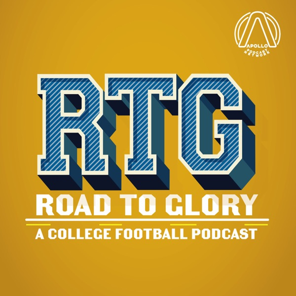 Road To Glory - A College Football Podcast Artwork