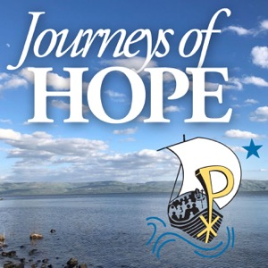 Journeys of Hope   a Pilgrim Center of Hope podcast