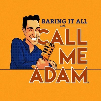Baring It All with Call Me Adam