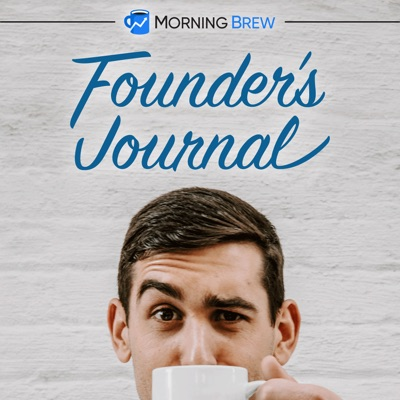 Founder's Journal:Morning Brew