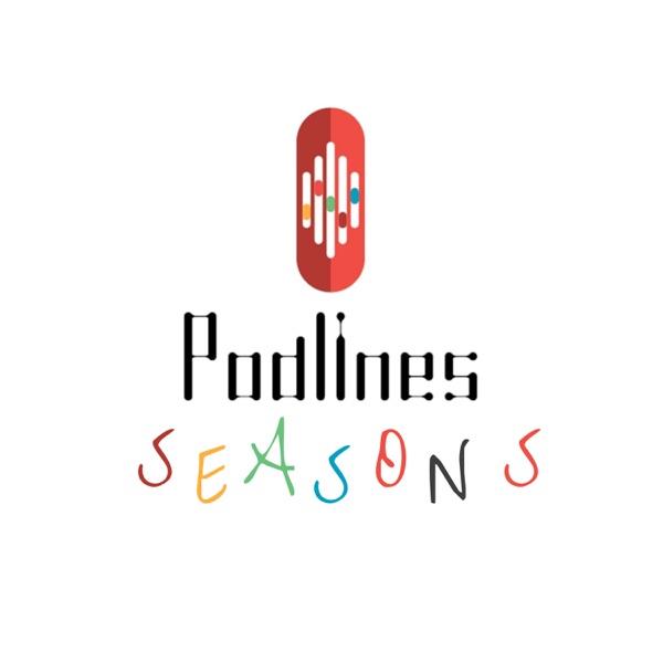 Podlines Seasons