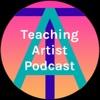 Teaching Artist Podcast