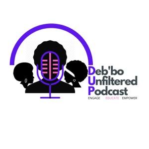 Deb'bo Unfiltered Podcast