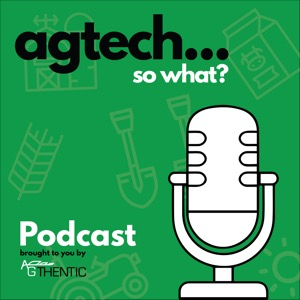 Agtech - So What?