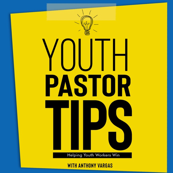 Youth Pastor Tips Podcast Artwork