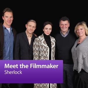 Sherlock: Meet the Filmmaker