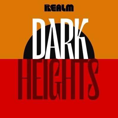 Dark Heights:Realm