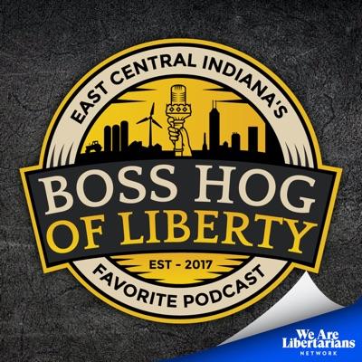 The Boss Hog of Liberty