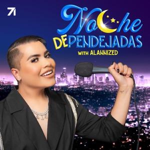 Noche de Pendejadas with Alannized