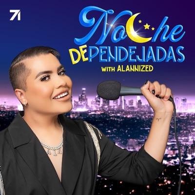 Noche de Pendejadas with Alannized:Alannized & Studio71