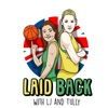 """""""Laid Back"""" with LJ and Tully artwork"""