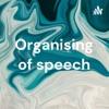Organising of speech artwork
