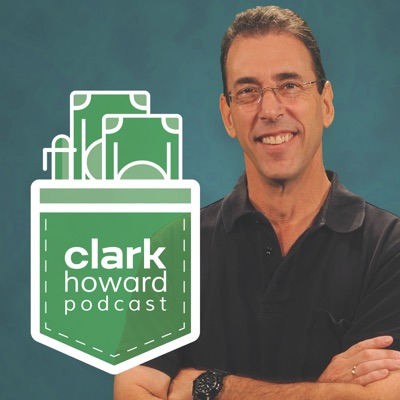 The Clark Howard Podcast:Clark Howard