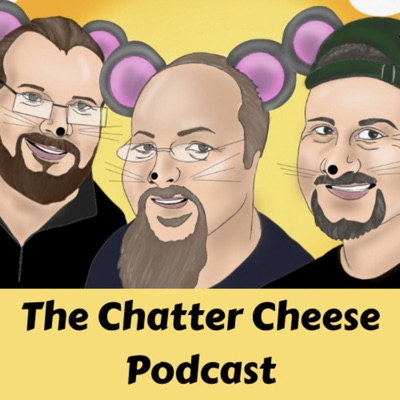 The Chatter Cheese Podcast