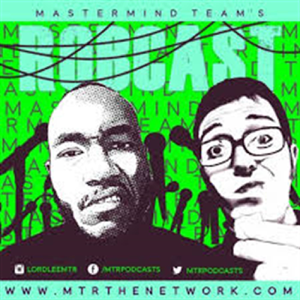 Mastermind Team's Robcast - MTR The Network
