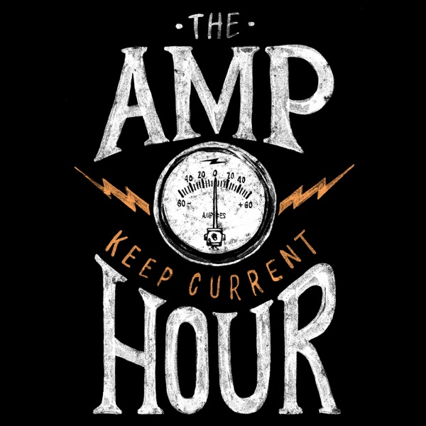 The Amp Hour Electronics Podcast Artwork