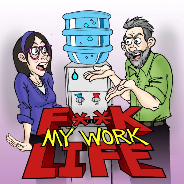F**k My Work Life image