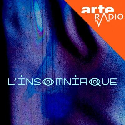 L'Insomniaque:ARTE Radio