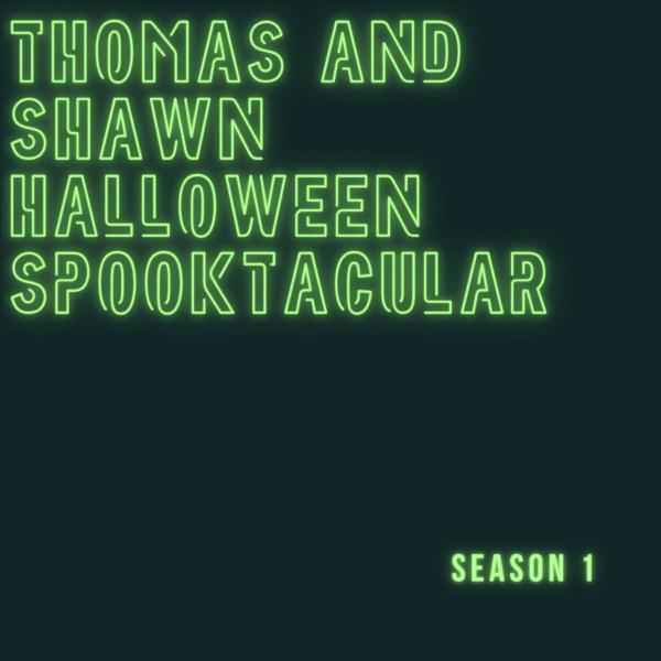 Thomas and Shawns Halloween Spooktacular Artwork