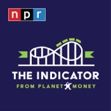 Image of The Indicator from Planet Money podcast