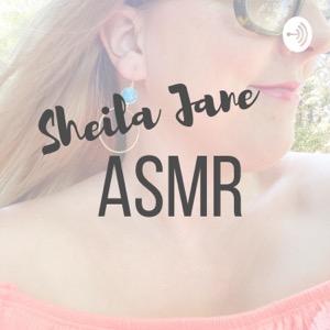 Sheila Jane ASMR