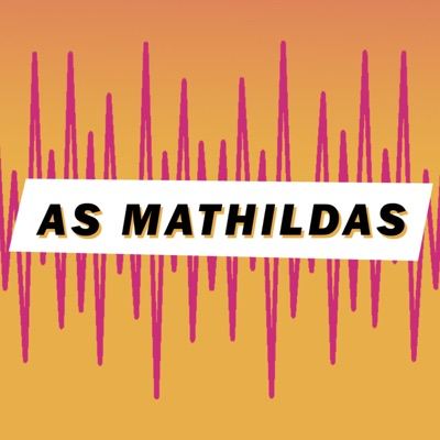 As Mathildas:As Mathildas