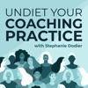 Undiet Your Coaching Practice artwork