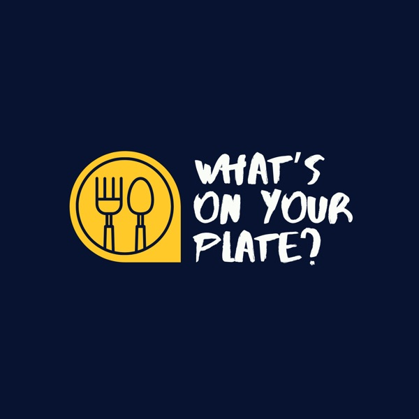 What's On Your Plate Artwork