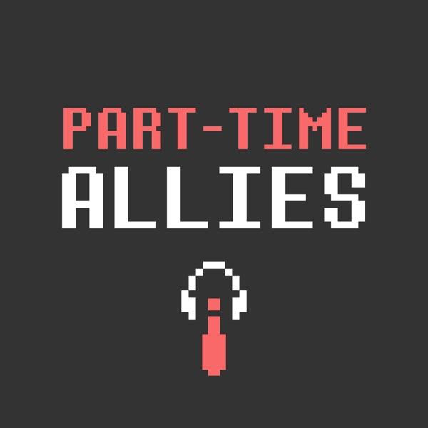 Part-Time Allies