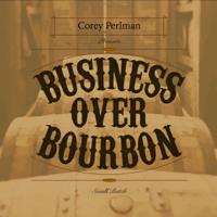 Business Over Bourbon podcast