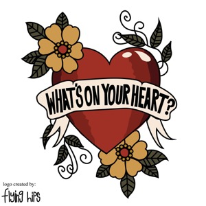What's On Your Heart?