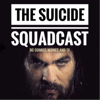 The Suicide Squadcast - 2018 DC Films Media - Movies, TV, and Comics News DCEU DCCU DCTV Suicide Squad