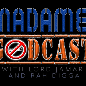 Yanadameen Godcast with Lord Jamar & Rah Digga