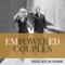 EmPowered Couples Podcast | Relationships | Goal Setting | Mindset | Entrepreneurship