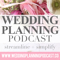 Wedding Planning Podcast | Your Online Wedding Planner | Free Advice from Engagement to Wedding Day from Kara Lamerato of KVW