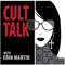 Cult Talk with Erin Martin
